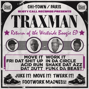 TRAXMAN - Return Of The Westside Boogie