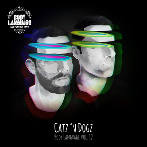 CATZ N DOGZ/VARIOUS - Body Language Vol 12 (unmixed tracks)