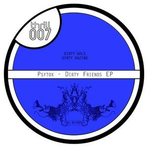 PSYTOX - Dirty Friends