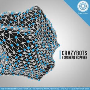 CRAZYBOTS - Southern Hoppers