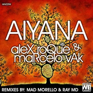 ALEX ROQUE/MARCELO VAK - Aiyana