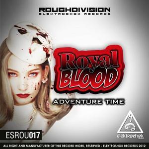 ROYAL BLOOD - Adventure Time