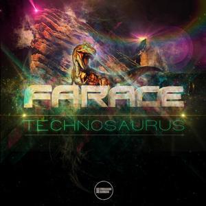 FARACE - Technosaurus