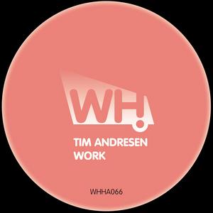 ANDRESEN, Tim - Work