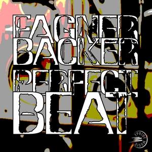 FAGNER BACKER - Perfect Beat (remixes)