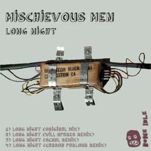 MISCHIEVOUS MEN - Long Night