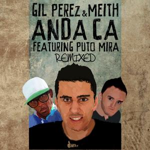 PEREZ, Gil - Anda Ca (remixed)