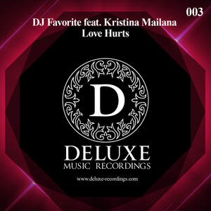 DJ FAVORITE feat KRISTINA MAILANA - Love Hurts