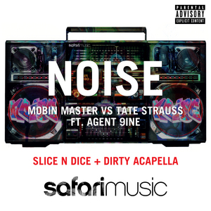 MOBIN MASTER/TATE STRAUSS feat AGENT 9INE - Noise