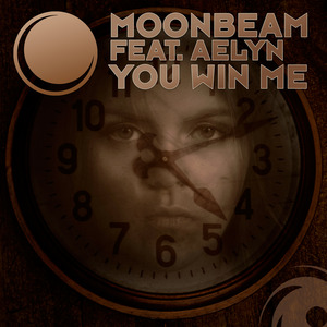 MOONBEAM feat AELYN - You Win Me (remixes)
