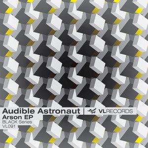 AUDIBLE ASTRONAUT - Arson EP