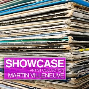 VILLENEUVE, Martin/VARIOUS - Showcase (Artist Collection Martin Villeneuve)