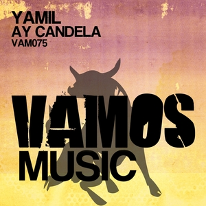 YAMIL - Ay Candela