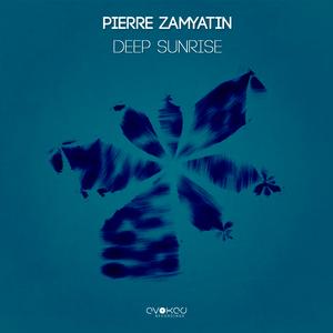 ZAMYATIN, Pierre - Deep Sunrise