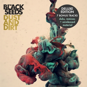 BLACK SEEDS, The - Dust & Dirt: Deluxe Edition