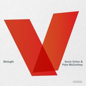 BIOLOGIK/SONIC UNION/PETE McCARTHEY - Dunes