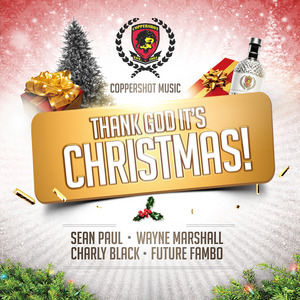 PAUL, Sean/WAYNE MARSHALL/CHARLY BLACK/FUTURE FAMBO - Thank God It's Christmas