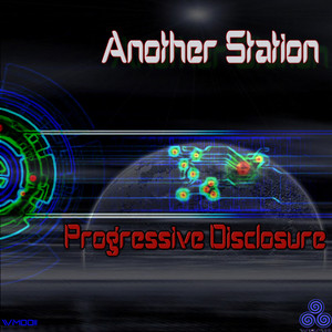 ANOTHER STATION - Progressive Disclosure