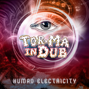 TOR MA IN DUB - Human Electricity