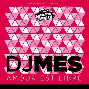 DJ MES - Amour Est Libre