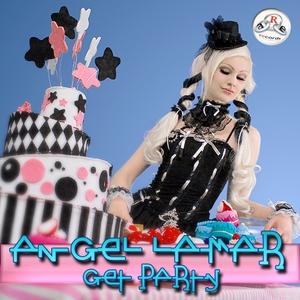 LAMAR, Angel - Get Party