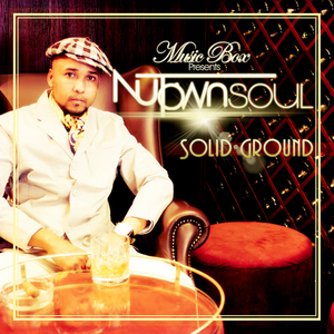 NUTOWN SOUL - Solid Ground
