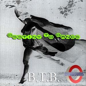 BTB - Destiny To Dance EP