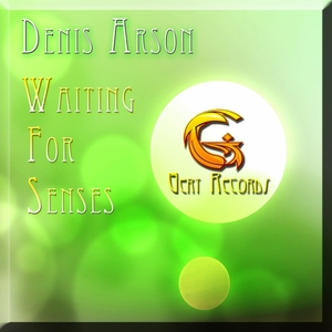ARSON, Denis - Waiting For Senses