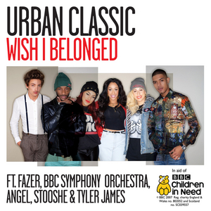 URBAN CLASSIC - Wish I Belonged