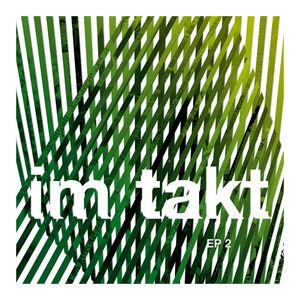 IM TAKT - EP 2 Part Three