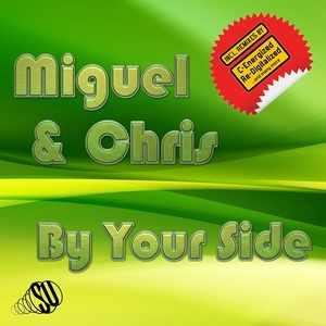 MIGUEL/CHRIS - By Your Side (remixes)