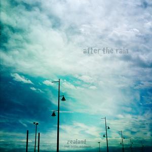 ZEALAND feat TOBIAS WEIDINGER - After The Rain