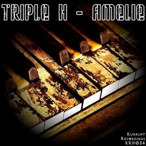 TRIPLE H - Amelie