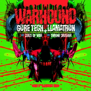 GORE TECH/LLAMATRON - Warhound EP