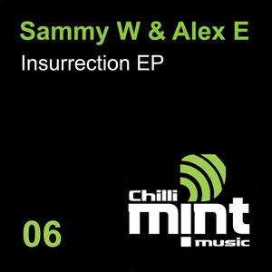 SAMMY W/ALEX E - Insurrection EP