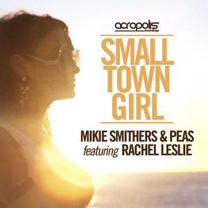 SMITHERS, Mikie - Small Town Girl (remixes)