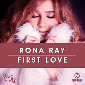 RONA RAY - First Love