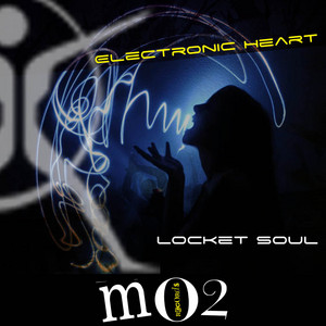 LOCKET SOUL - Electronic Heart