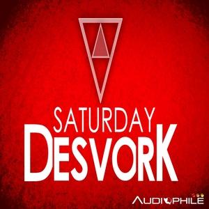 DESVORK - Saturday