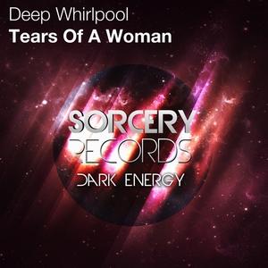 DEEP WHIRLPOOL - Tears Of A Woman