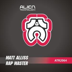 ALLISS, Matt - Rap Master