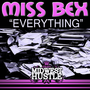 MISS BEX - Everything