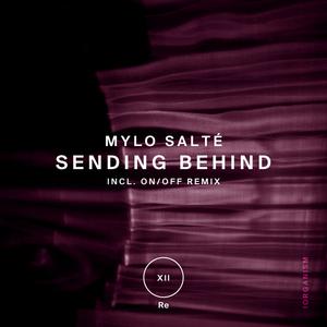 SALTE, Mylo - Sending Behind