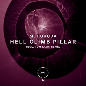 M FUKUDA - Hell Climb Pillar