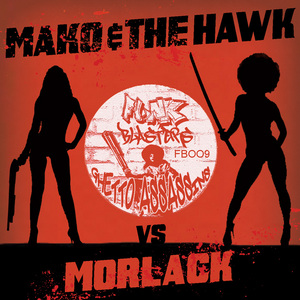 MAKO/THE HAWK vs MORLACK - Ghetto Assassins