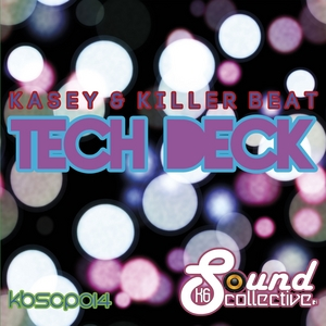 KASEY/KILLER BEAT - Tech Deck