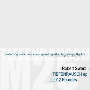 SWART, Robert - Tiefenrausch EP