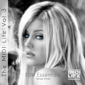 VARIOUS - The MIDI Life Vol 3: EDM Essentials
