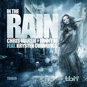 MARSH, Chris/JONNY M feat KRYSTEN CUMMINGS - In The Rain (remixes)