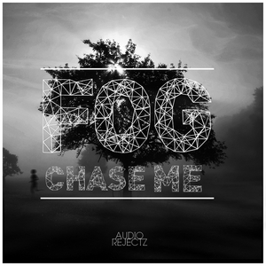 FOG - Chase Me